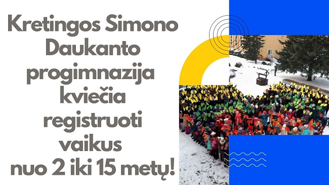 Kviečiame registruotis į Kretingos Simono Daukanto progimnaziją